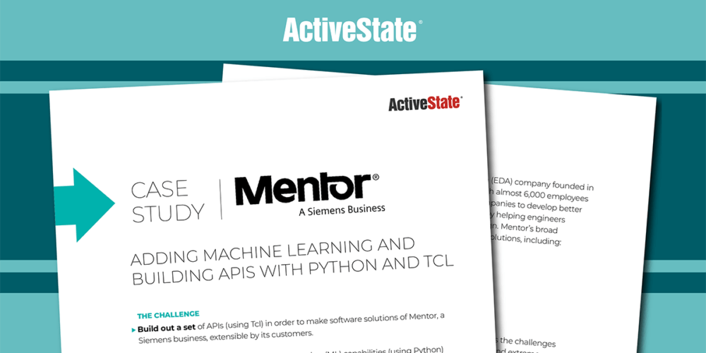 Mentor Case Study – ActivePython, ActiveTcl