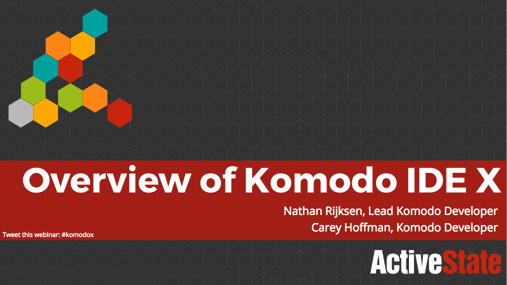 Overview of Komodo IDE X | ActiveState