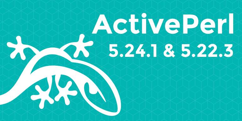 ActivePerl 5 24 1 and 5 22 3 | ActiveState