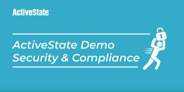 activestate demo security compliance video thumbnail