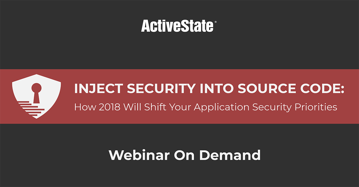 Webinar: Inject Security Into Source Code: How 2018 Will Shift Your Application Security Priorities