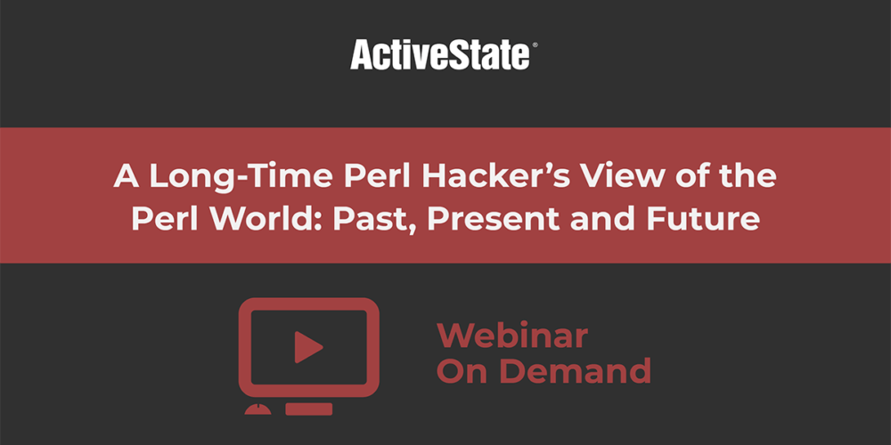 long time perl hackers view of the perl world webinar