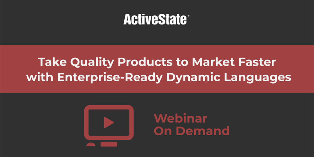 take quality products to market faster with enterprise ready dynamic languages
