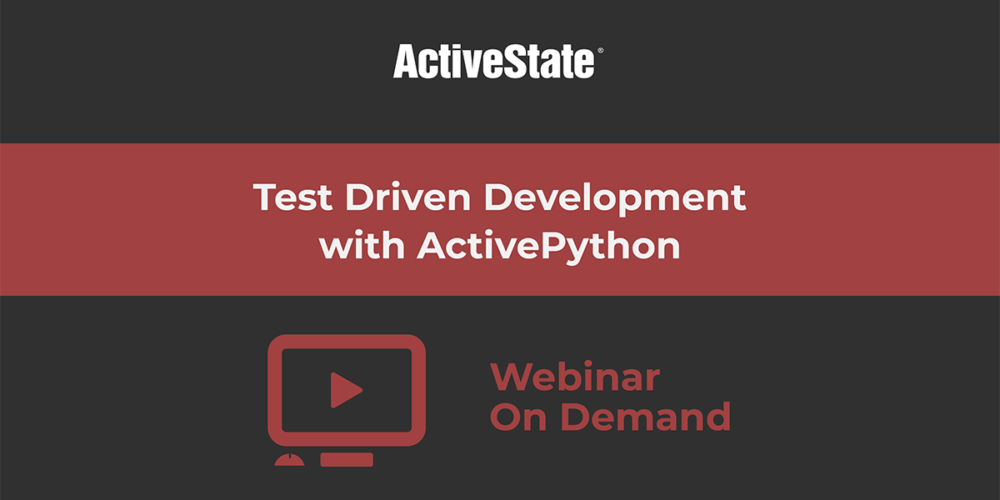 Webinar: Test Driven Development with ActivePython