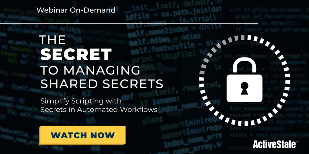 The Secret to Managing Shared Secrets - State Tool Webinar