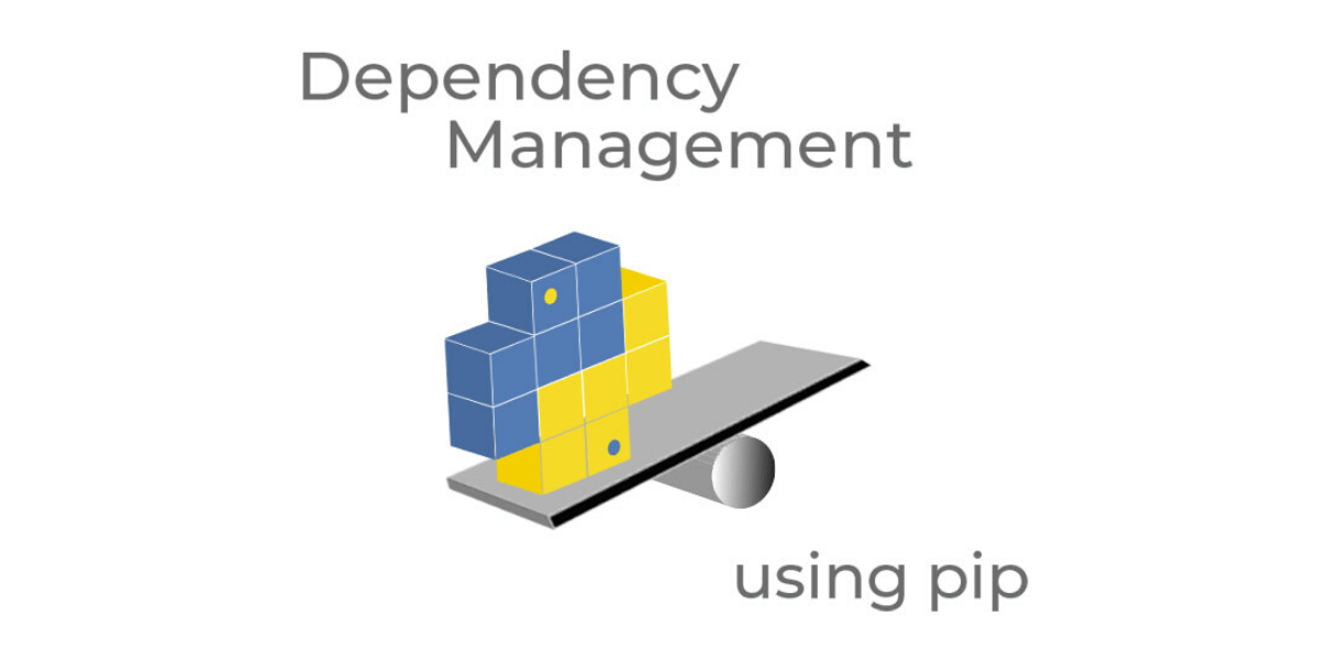 Dependency Management with Pip