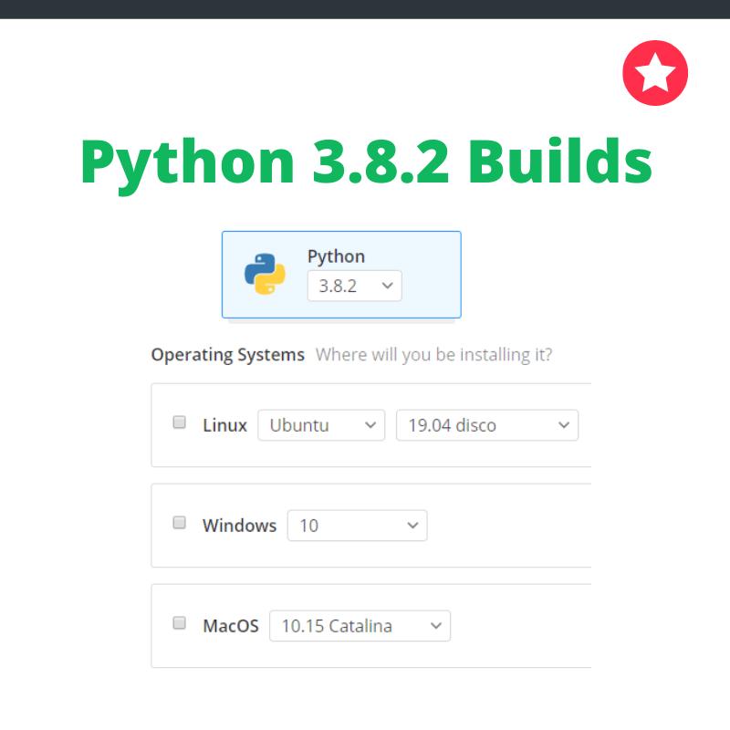 Python 3.8.2 builds