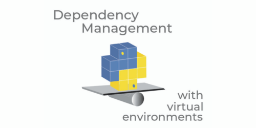 How to Manage Python Dependencies with Virtual Environments