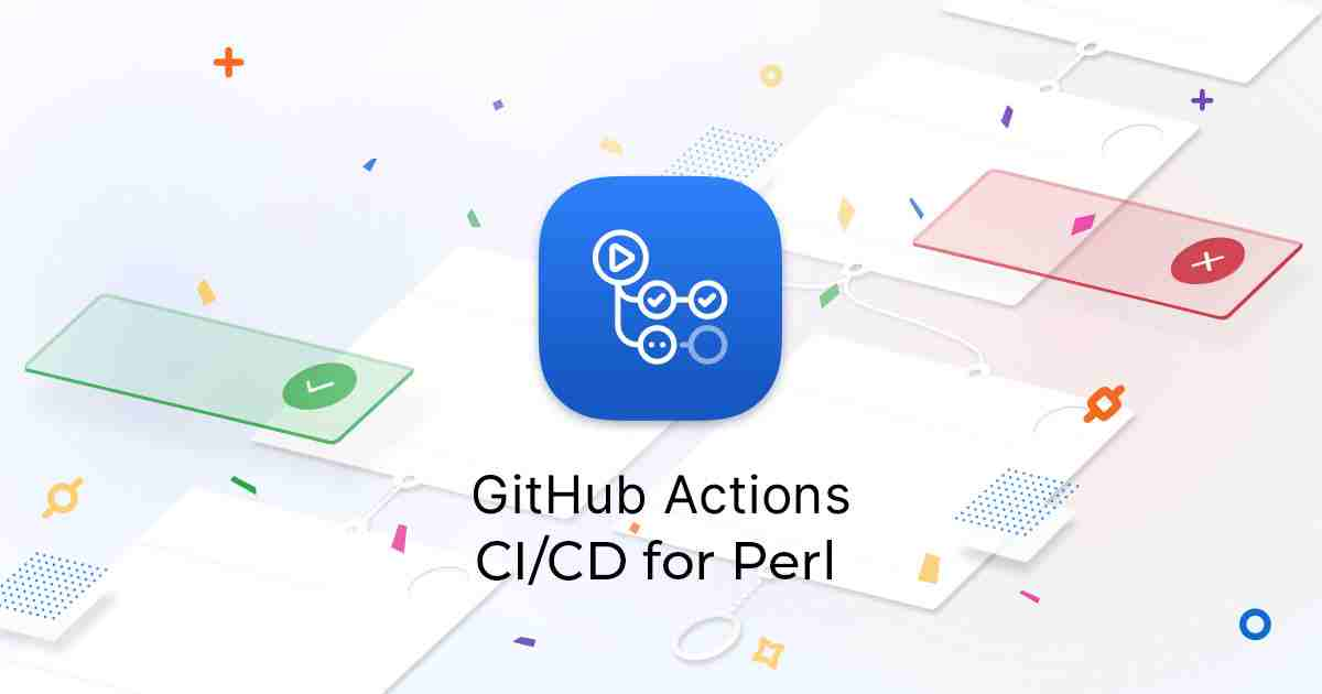 Use GitHub Actions CI/CD for Perl