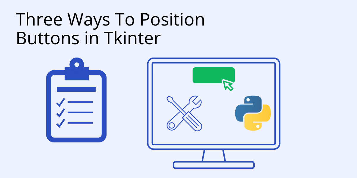 How to position buttons in tkinter