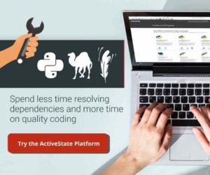 Try the ActiveState Platform