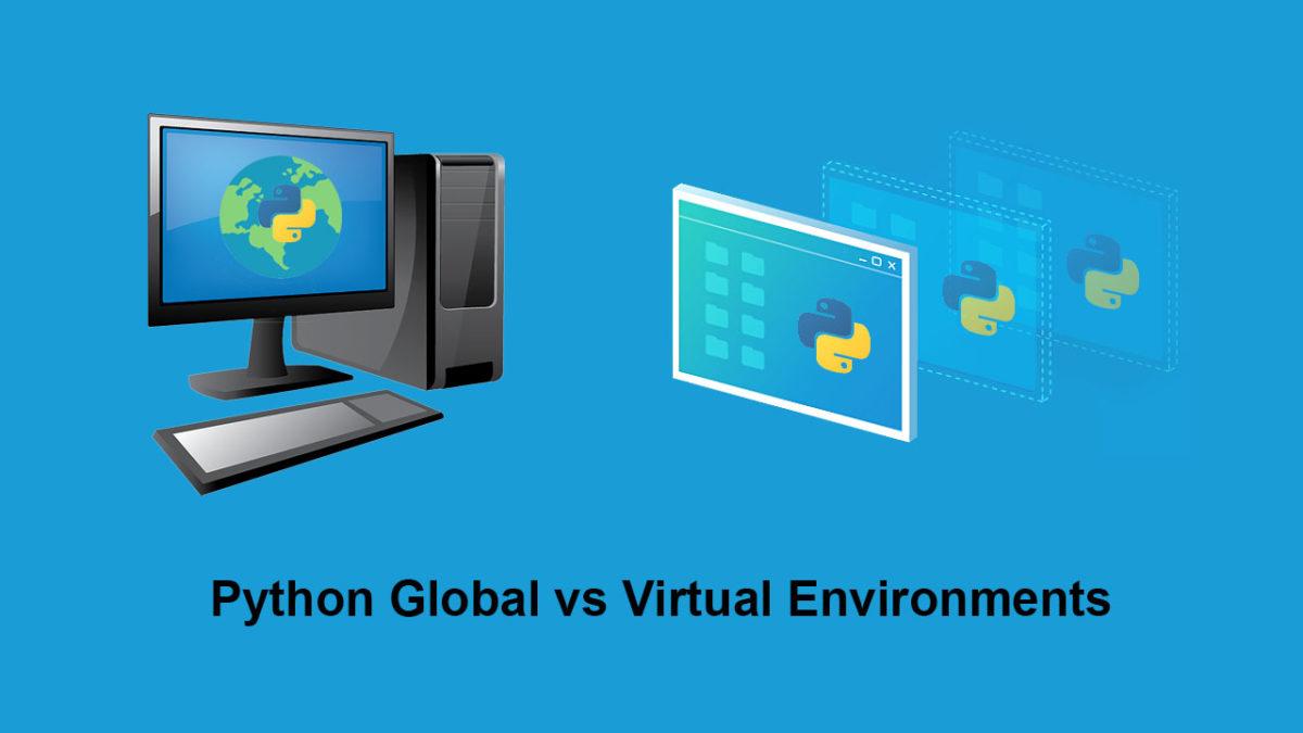 Python Environments