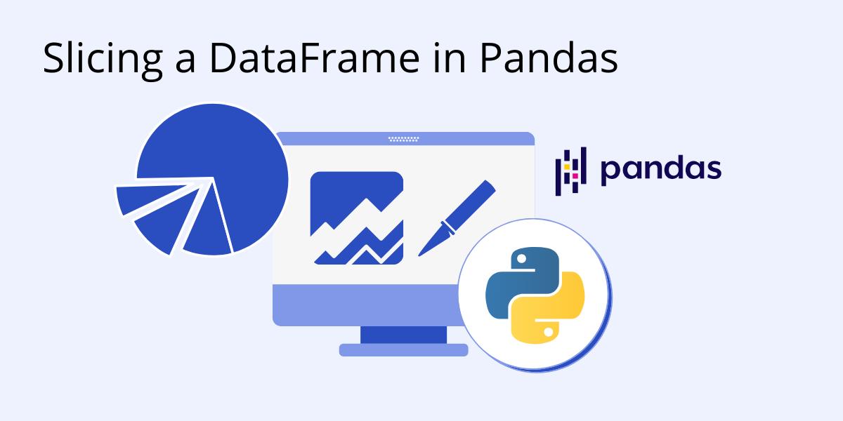 slicing a data frame pandas