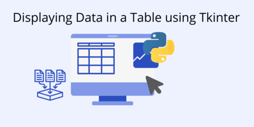 How to Display Data in a Table using Tkinter
