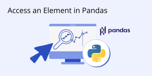 How to Access an Element in Pandas