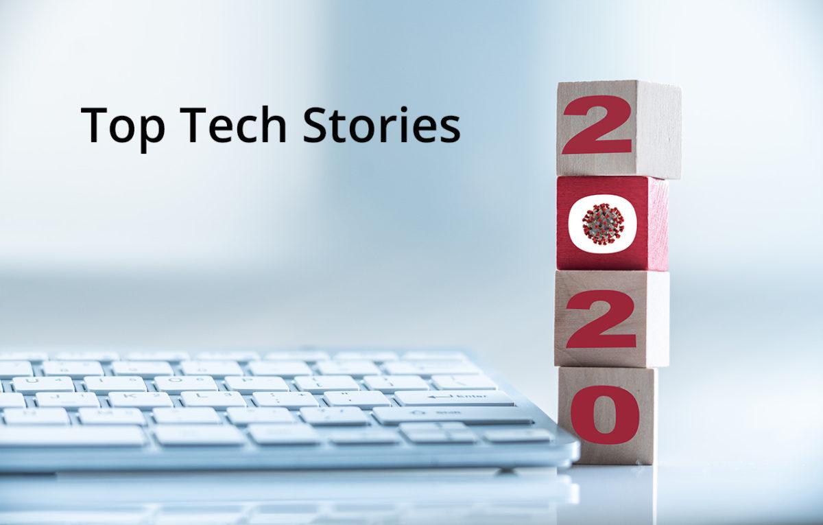 2020 Top Tech Stories