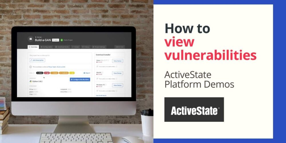 ActiveState Platform: How to view vulnerabilities?