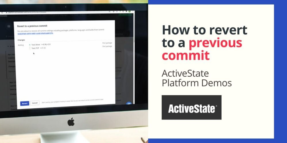 ActiveState Platform Demo: How to revert to a previous commit