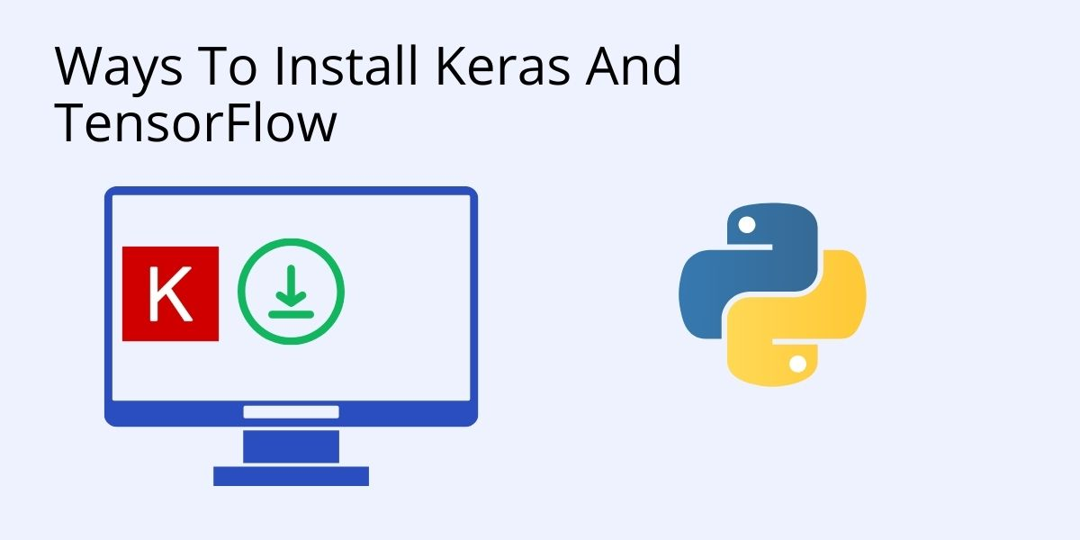 How to install keras and tensorflow