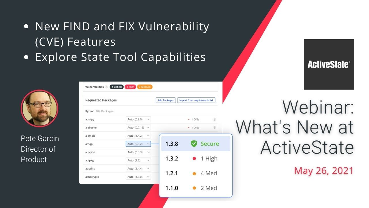 What's New At ActiveState May 2021