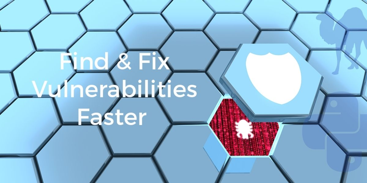 Find and Fix Vulnerabilities Faster