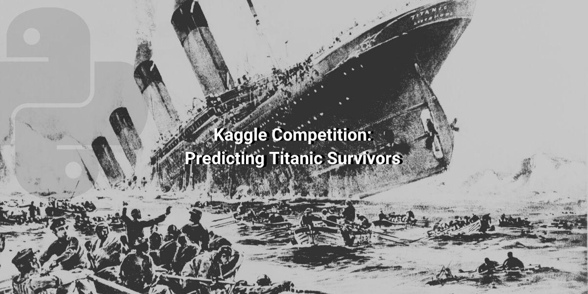 Kaggle titanic dataset Python challenge