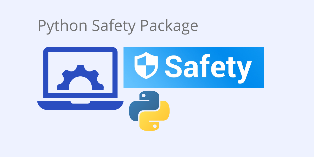 Python safety package