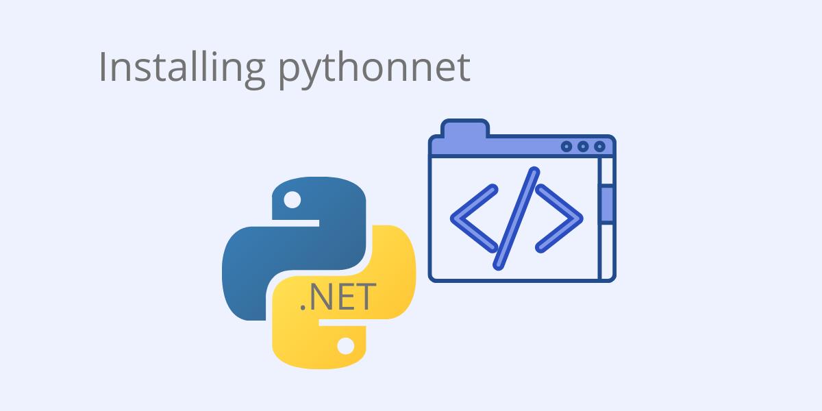 pip install pythonnet quick read