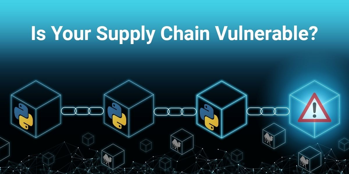 Is your Software Supply Chain Vulnerable?