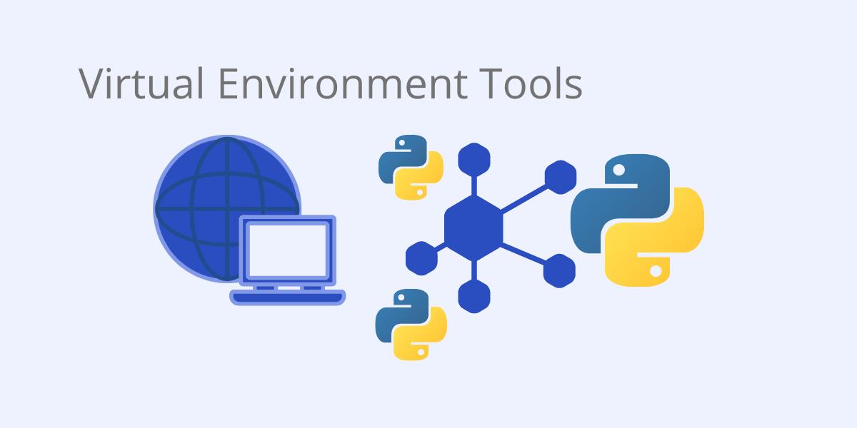 virtual environment tools