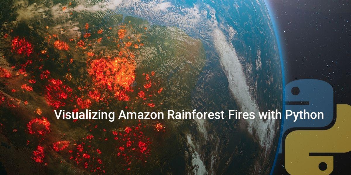 amazon rainforests analysis using Python
